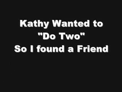 kathy does two